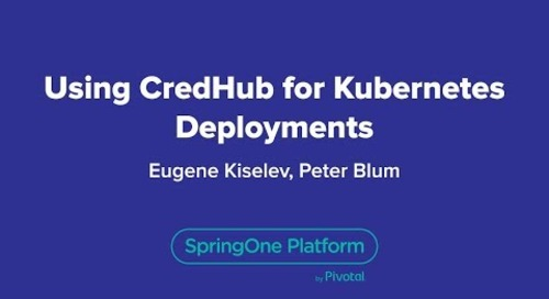 Using CredHub for Kubernetes Deployments
