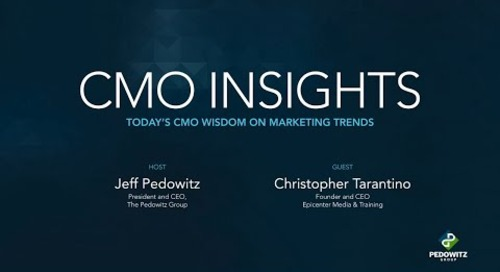 CMO Insights: Christopher Tarantino, CEO and Founder of Epicenter Media & Training