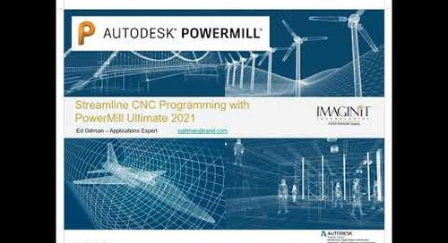 Streamline CNC Programming Workflows with Autodesk PowerMill