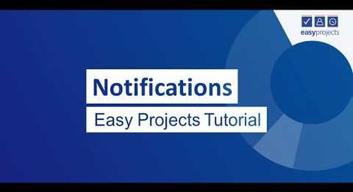 Email Notifications - Easy Projects Tutorial