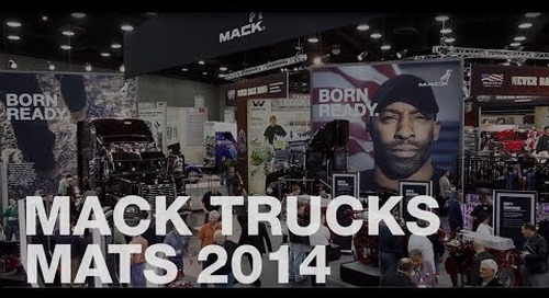 Mack at MATS 2014 - Fuel Efficiency, Uptime, and Dealer Support