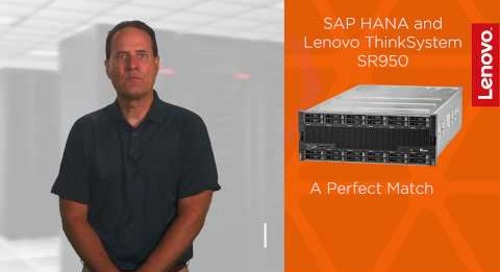 SAP HANA and Lenovo ThinkSystem SR950