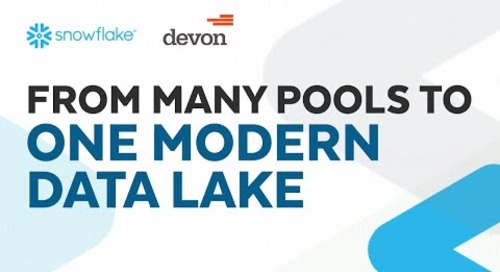 From Many Pools to One Modern Data Lake Featuring Devon Energy