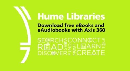 Hume Libraries: Free eBooks with Axis 360
