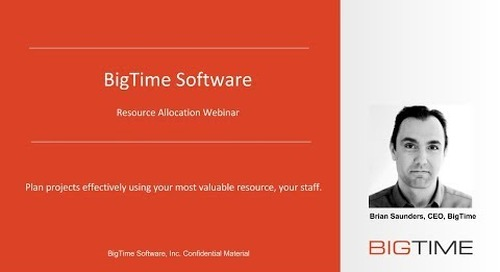 BigTime IQ Pro Resource Allocation Webinar