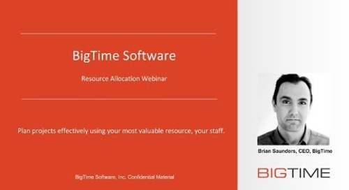 BigTime IQ Pro Resource Allocation Webinar