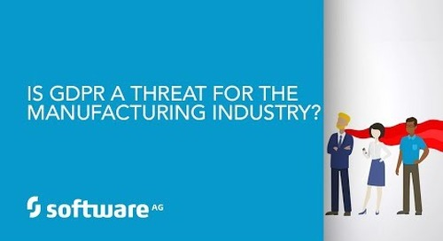 "Episode 9: Manufacturing (incl. automotive): Is GDPR a threat for the ""Make industry""?"