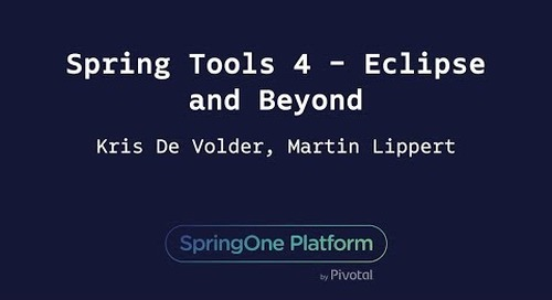 Spring Tools 4 - Eclipse and Beyond - Martin Lippert, Kris De Volder