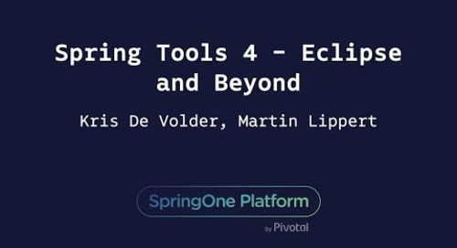 Spring Tools 4 - Eclipse and Beyond - Martin Lippert, Kris De Volder