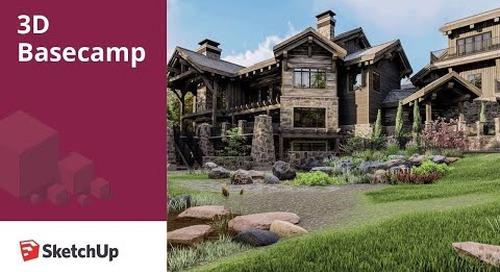 Big CAD in SketchUp – Duane Addy | 3D Basecamp 2018