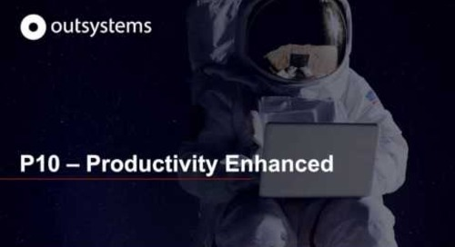 OutSystems 10 Productivity Enhanced