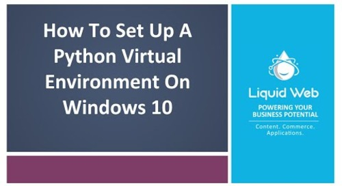 How To Set Up A Python Virtual Environment On Windows 10