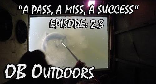 "Lake Winnebago System Sturgeon Spearing 2015 - Episode: 2.3 ""A Pass, A Miss, A Success"""