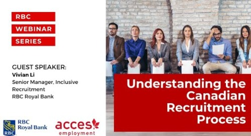 RBC Royal Bank Webinar | Understanding the Canadian Recruitment Process