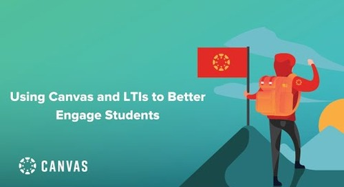 Using Canvas and LTIs to Better Engage Students