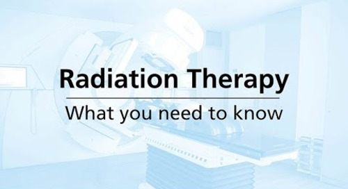 Radiation Therapy: What You Need to Know