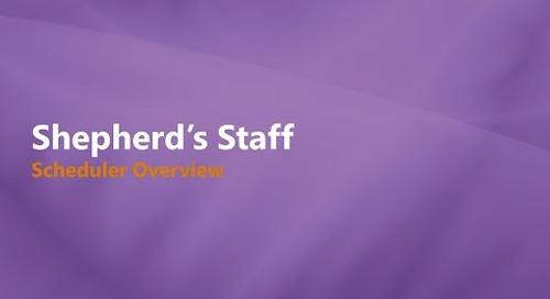 Shepherd's Staff: Scheduler Overview