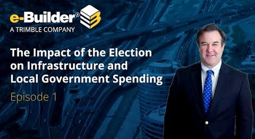 e-Builder: Norm Anderson - The Infrastructure Bill and the Impact on Government Spending Ep1
