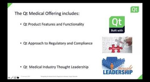 QtWS18 – Navigating the Medical Device Regulatory Pathways, Roger Mazzela, The Qt Company