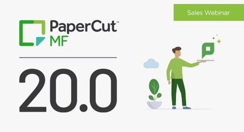 PaperCut 20.0 | Sales Webinar