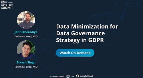 Data Minimization for Data Governance Strategy in GDPR - Jatin Kheradiya & Bikash Sing, MiQ
