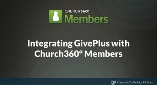 Integrating GivePlus with Church360° Members