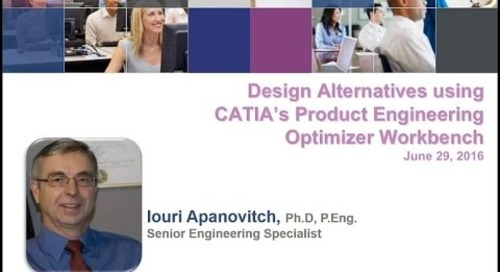 Design Alternatives using CATIA's Product Engineering Optimizer Workbench