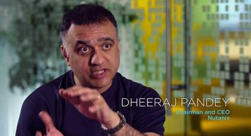 Dheeraj Pandey, CEO of Nutanix,  talks about ThinkSystem and ThinkAgile data center solutions