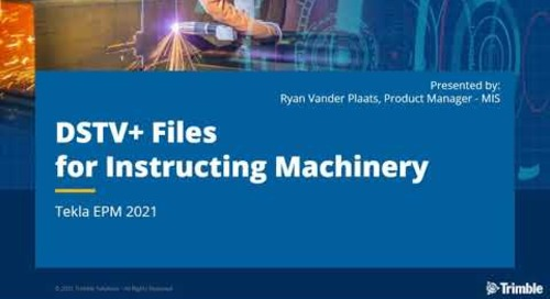 DSTV+ Files for Instructing Machinery - Tekla EPM 2021