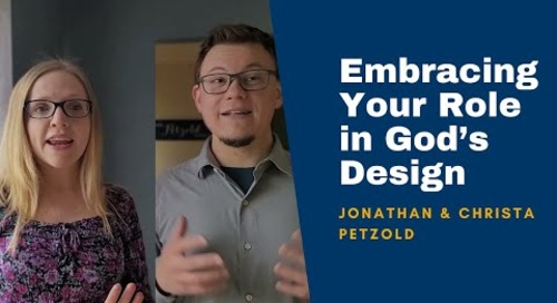 Jonathan and Christa Petzold on Male & Female: Embracing Your Role in God's Design