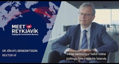 Jón Atla Benediktsson Rektor HI fjallar um samstarf við Ráðstefnuborgina Reykjavík