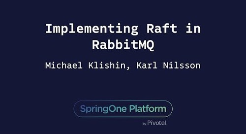 Implementing Raft in RabbitMQ - Michael Klishin, Karl Nilsson