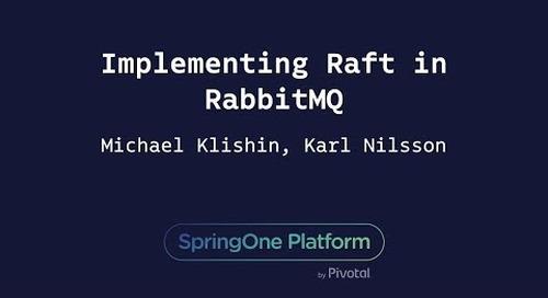 Implementing Raft in RabbitMQ - Michael Klishin, Karl Nilsson