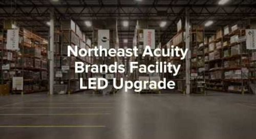 LED Lighting Reduces Maintenance Costs at Acuity's NE Facility [Case Study]
