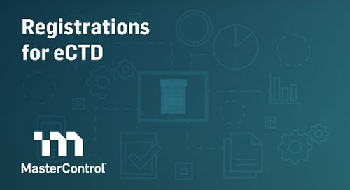 MasterControl Registrations for eCTD Intro Demo