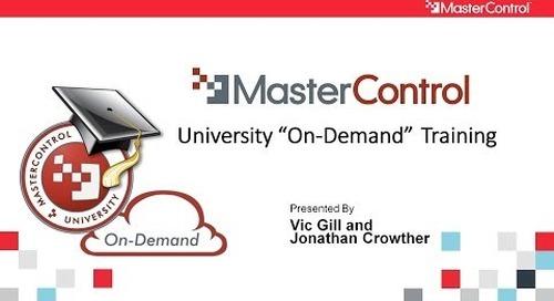 MasterControl University On-Demand Training Webinar