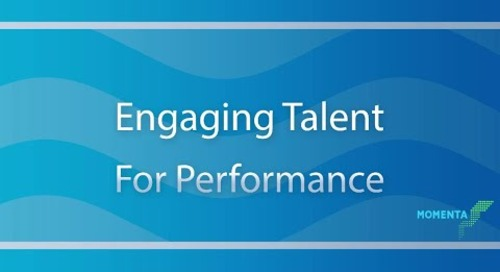 Engaging Talent for Performance