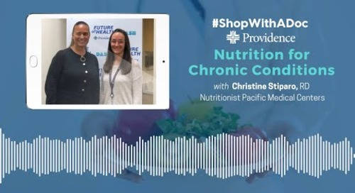 Shop With A Doc: Nutrition for Chronic Conditions