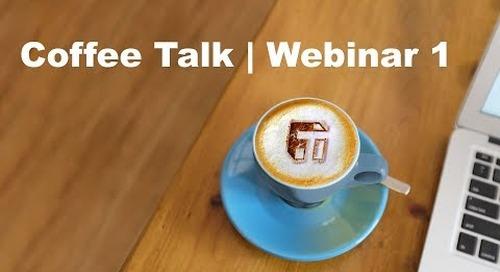 Coffee Talk | Webinar 1