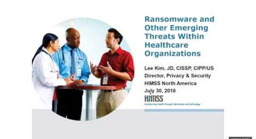Ransomware and Other Emerging Threats Within Healthcare Organizations