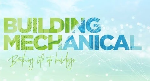 Building Mechanical – Breathing life into buildings