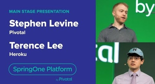 Stephen Levine, Pivotal & Terence Lee, Heroku—Cloud Native Buildpacks, SpringOne Platform 2018