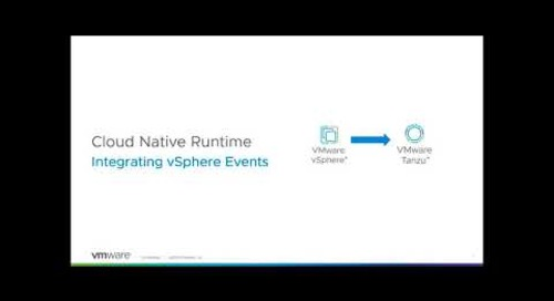 Consume vSphere Events in Kubernetes with Cloud Native Runtime