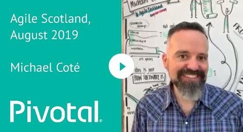 EMEA - Michael Coté @ Agile Scotland August 2019