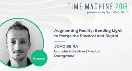 Augmenting Reality: Bending Light to Merge the Physical and Digital - Time Machine 2018