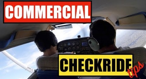Commercial Checkride SEL - Tips and Preparation