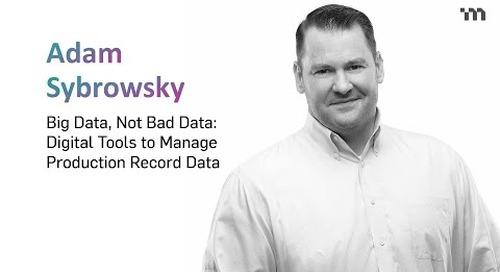 Big Data, Not Bad Data: Digital Tools to Manage Production Record Data