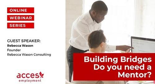 Building Bridges - Do You Need A Mentor?