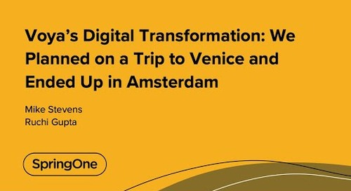 Voya's Digital Transformation: We Planned on a Trip to Venice and Ended Up in Amsterdam