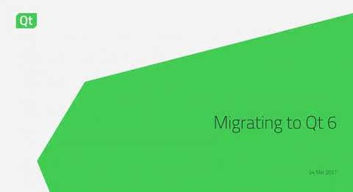Migrating to Qt 6: Everything you need to know {On-demand webinar}